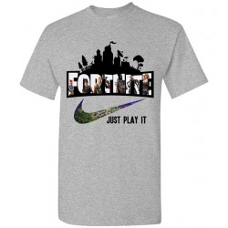 T-Shirt Fortnite just play it